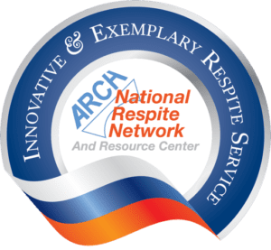 ARCH Innovative and Exemplary Respite Services Award