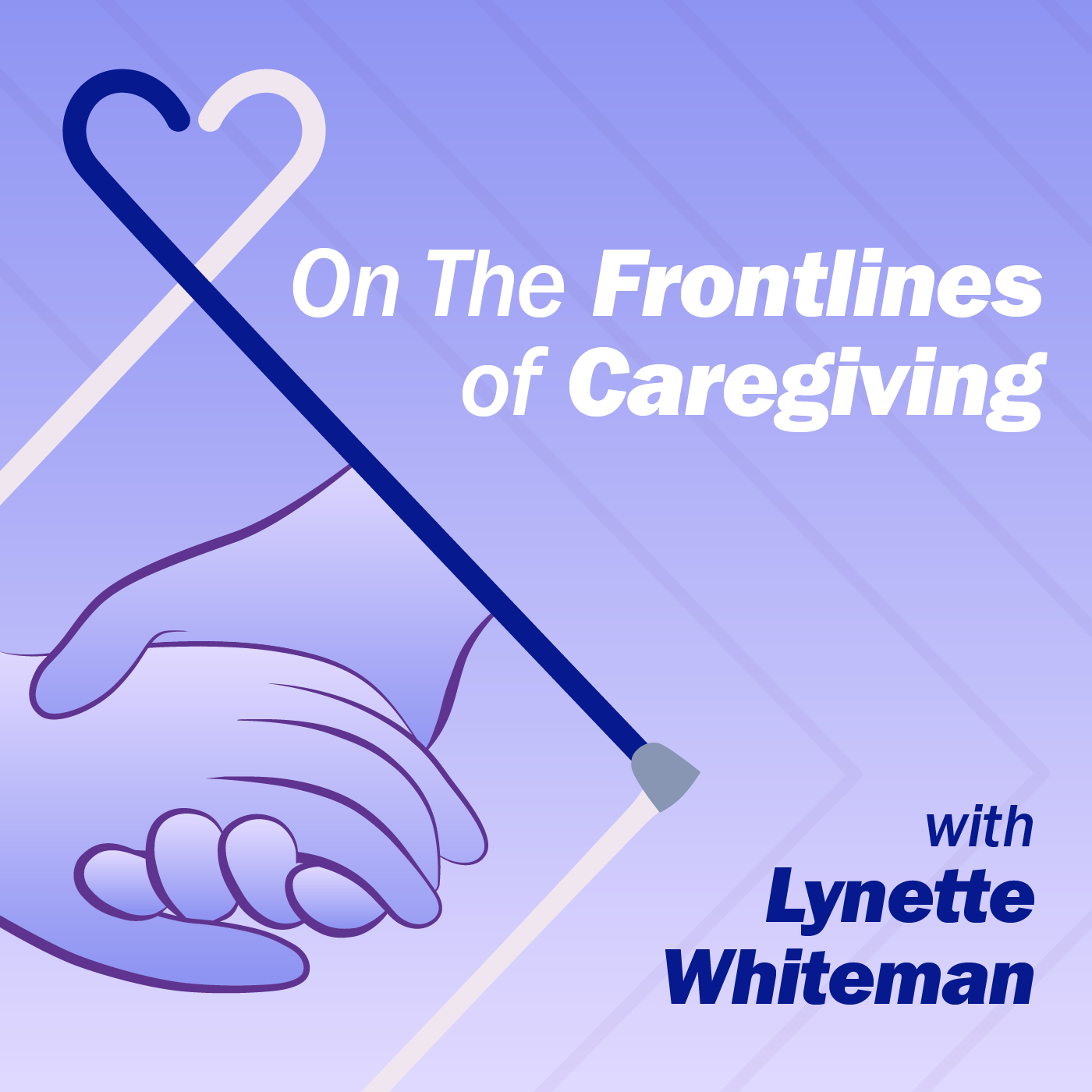 On the Frontlines of Caregiving Podcast