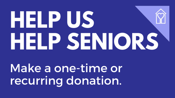 Help us help seniors. Make a one-time or recurring donation