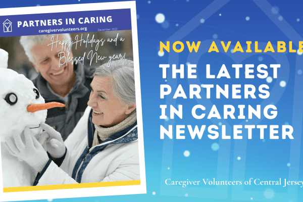 Caregiver Volunteers of Central Jersey December Partners in Caring Newsletter