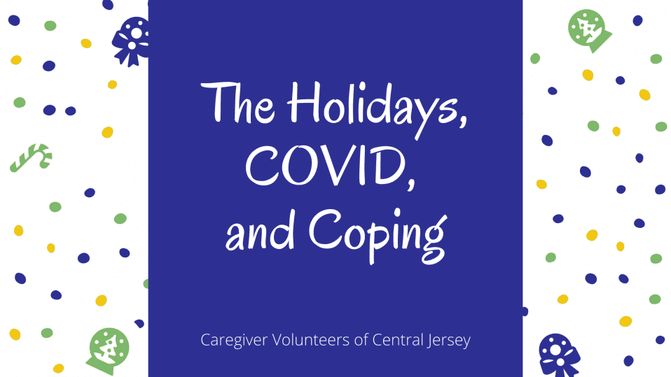 The Holidays, Covid and Coping