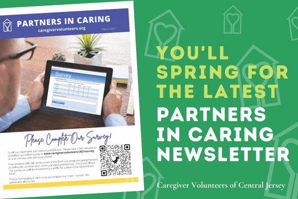 You'll Spring for the Latest Partners in Caring Newsletter