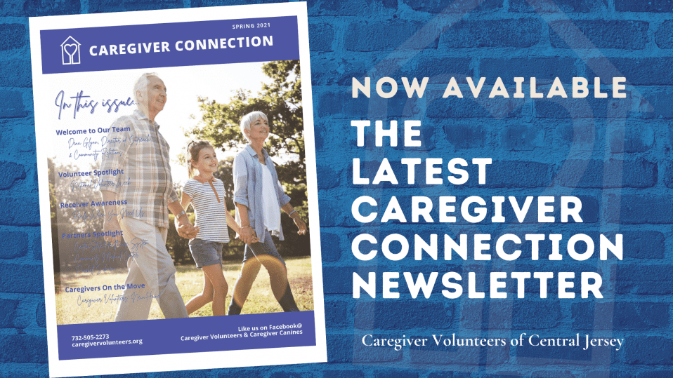 CVCJ Latest Caregiver Connection Newsletter is here